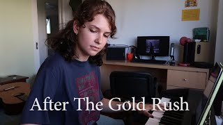 After The Gold Rush- Neil Young (cover)