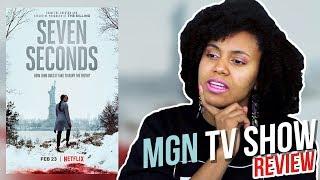 Seven Seconds | Netflix | MGN TV Show Review