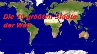 10 größte Städte der Welt