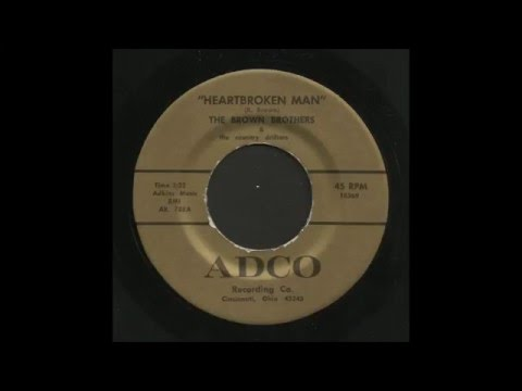The Brown Brothers - Heartbroken Man - Country Bop 45