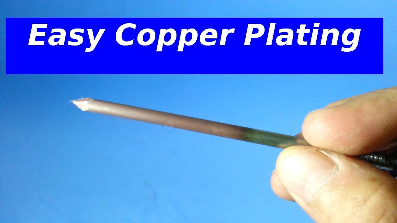 Easy method for Copper Plating