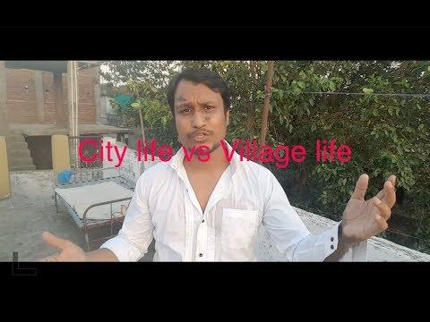 City life vs Village life