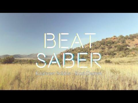 Kaalvoet Sokkie - Kurt Darren | Beat Saber Custom Track