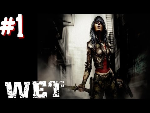 Wet (PS3 Walkthrough)