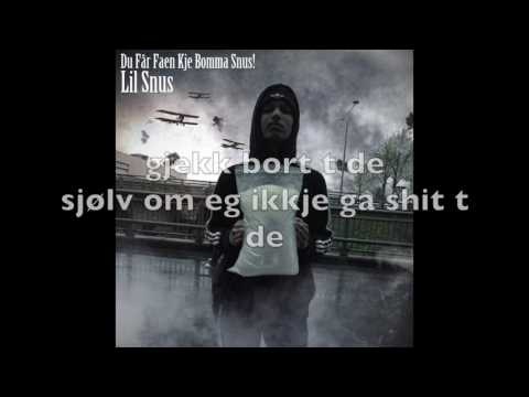 lil snus - du får faen kje bomma snus! (lyrics) (prod. Tobias Karlsen)