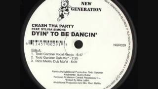 Crash Tha Party Feat Sylvia Simone - Dyin