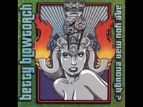 Betty Blowtorch- Rock My World