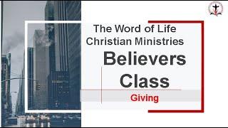 Believers Class - Giving