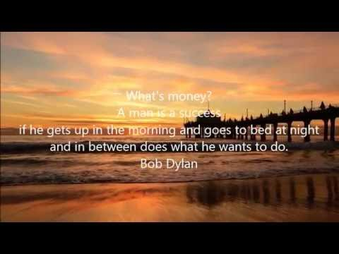 Bob Dylan Quotes - Bob Dylan Quotes On Love, Death, Funny, Life, Success, Dreams