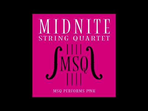What About Us - MSQ Performs P!NK By Midnite String Quartet