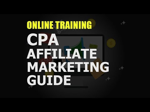 The CPA Affiliate Marketing Guide: What you'll learn