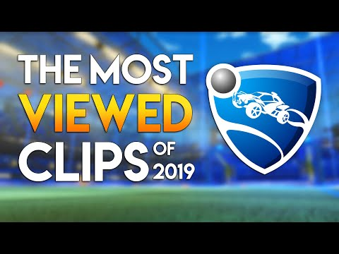 The Most Viewed Rocket League Clips In 2019