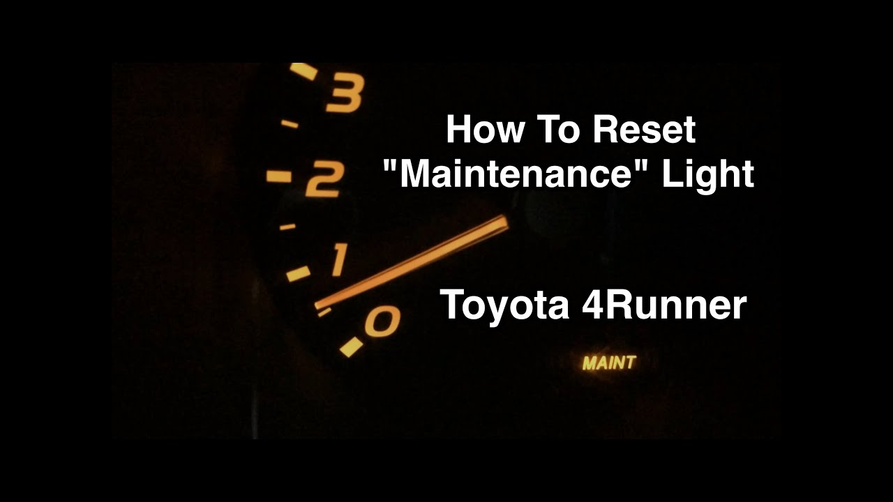 How To Reset The Quot Maintenance Quot Light Toyota 4runner