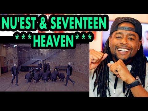 NU'EST & SEVENTEEN | HEAVEN | REACTION!!! | DANCE PERFORMANCE