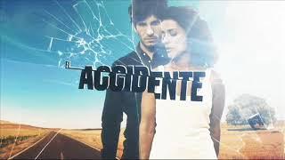 El Accidente (Completa) Música