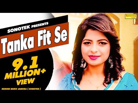 Tanka Fit Se || टांका फिट सै || Annu Kadyan || New Haryanvi Song 2018 #Sonotek Cassettes