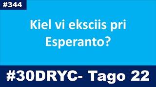 Tago 22: Kiel vi eksciis pri EO? | Esperanto-vlogo