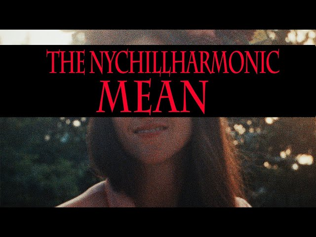 MEAN - The NYChillharmonic