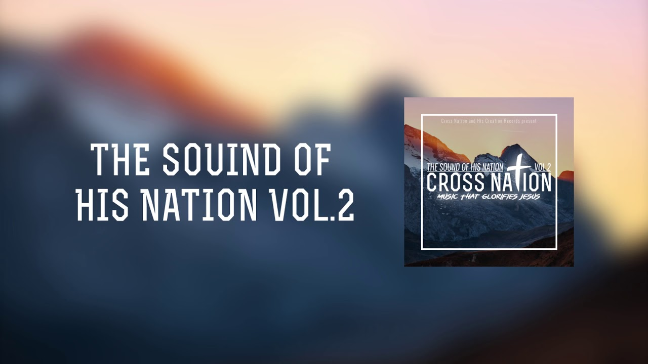 The Sound Of His Nation Vol.2