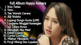 Full Album Happy Asmara [ Lungamu Ninggal Kenangan ]
