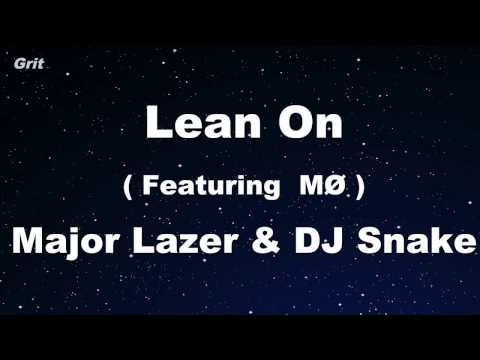 Lean On (feat. MØ) - Major Lazer & DJ Snake Karaoke 【With Guide Melody】 Instrumental
