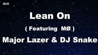 Lean On Feat. M Major Lazer DJ Snake Karaoke With Guide Melody Instrumental.mp3