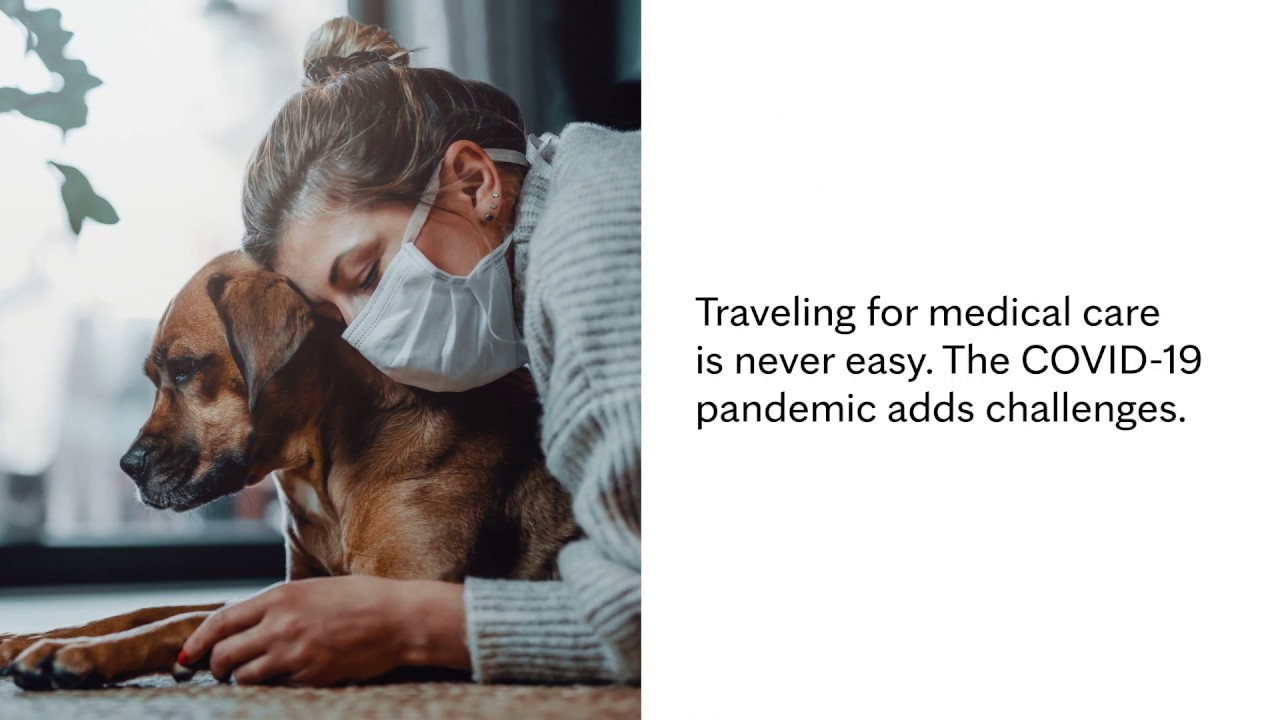 Travel safely for medical care during the COVID-19 pandemic