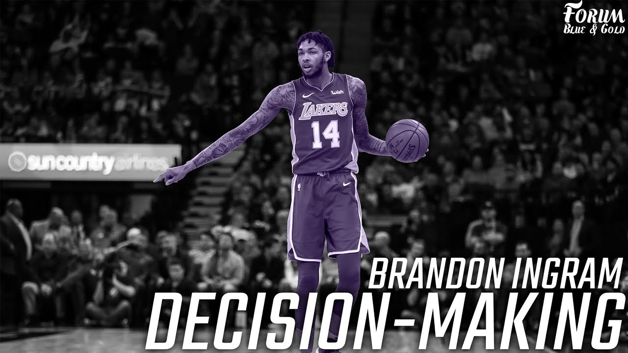 Brandon Ingram's Development: Decision-Making - Forum Blue