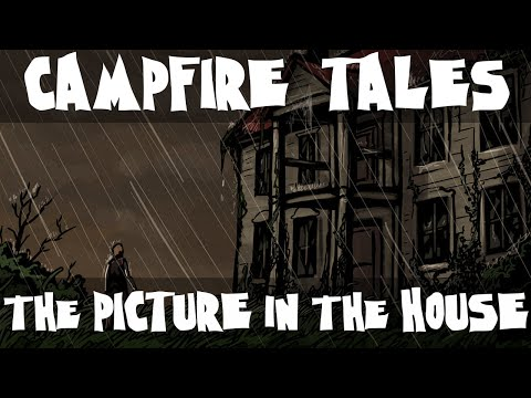 Campfire Tales: The Picture in the House by H.P Lovecraft (Spooky short stories)