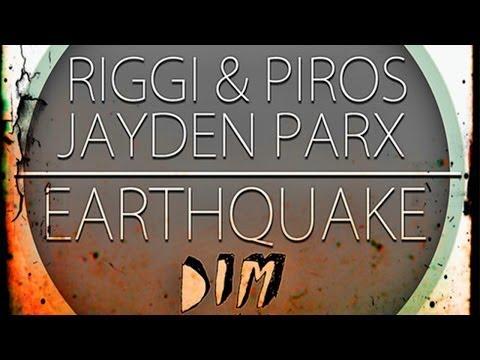 Riggi & Piros, Jayden Parx - Earthquake