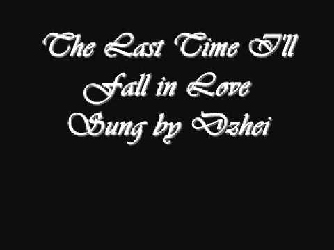 The Last Time I'll Fall in Love