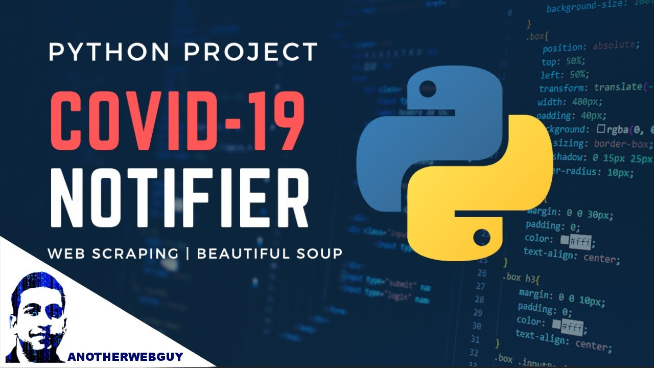 COVID-19 Desktop Notifier using BeautifulSoup |  Python Project #1