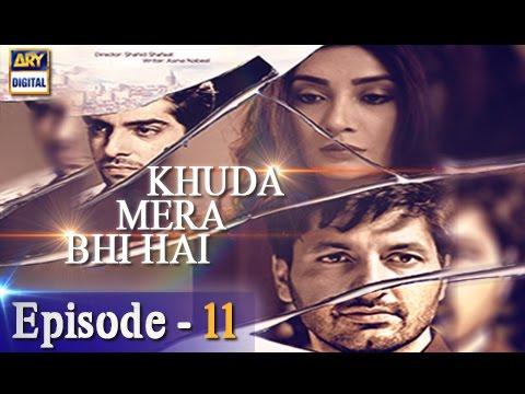 Khuda Mera Bhi Hai Ep 11 - 31st December 2016 - ARY Digital Drama