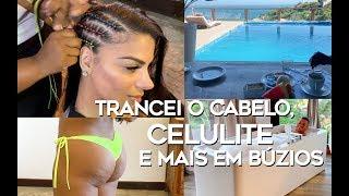 TRANCEI O CABELO, CELULITE E HOTEL MARA EM BÚZIOS