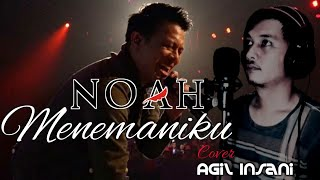Download [COVER] NOAH - MENEMANIKU | Agil Insani