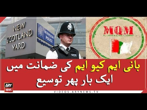 Founder MQM's bail extended, again