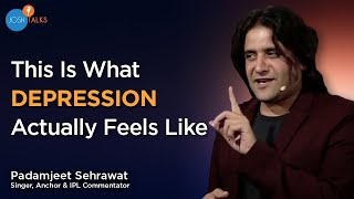 How I Overcame Failure & Depression To Find Success | Padamjeet Sehrawat | Josh Talks