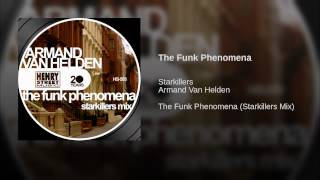 The Funk Phenomena (Starkillers Mix)