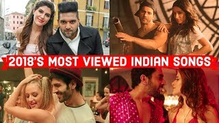 2018's Top 20 Most Viewed Indian/Bollywood Songs on YouTube   Hindi, Punjabi Songs