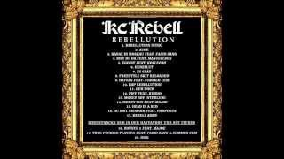 Kc Rebell freestyle skit reloaded - Rebellution - Original! +License