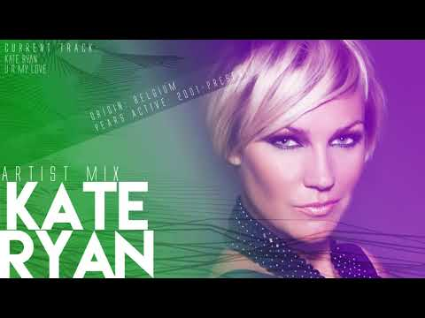 Kate Ryan - Artist Mix