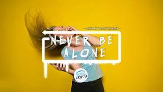 Never Be alone - ANDRHIO TADETE AKIMILAKU,AISYAH JAMILAH MAIMUNAH BANGERS FVNKY 2018