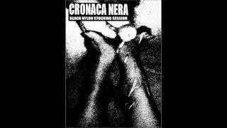 Cronaca Nera - Black Nylon and White Sperm -