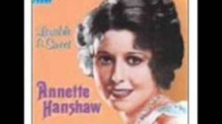 Annette Hanshaw - My Blackbirds Are Bluebirds Now 1928