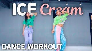[Dance Workout] BLACKPINK - Ice Cream(with Selena Gomez)   MYLEE Cardio Dance Workout, Dance Fitness