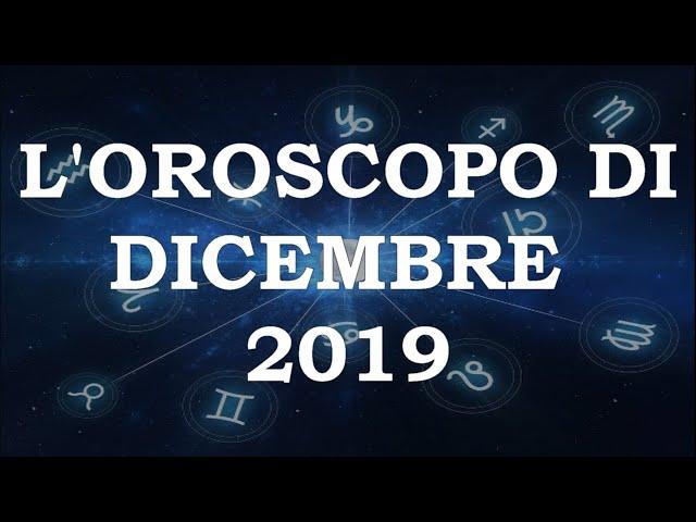 L'Oroscopo di dicembre 2019