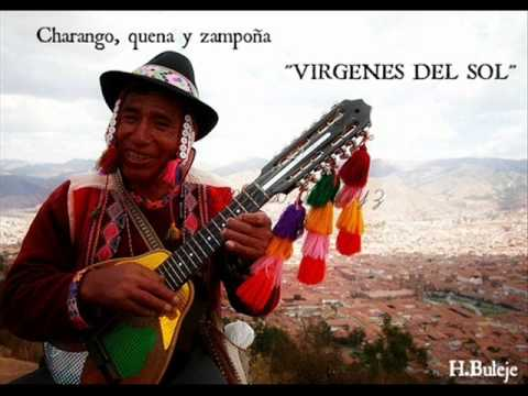 VIRGENES DEL SOL  ( CHARANGO, QUENA Y ZAMPOÑA )