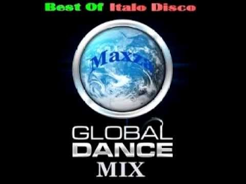Mixed by Maxza   Global DanceMix   Best Of Italo Disco