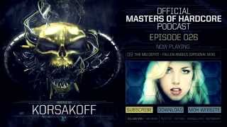 Official Masters of Hardcore podcast by Korsakoff 026