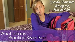 What's In My Practice Swim Bag | Hot or Not Speedo Teamster Backpack Review